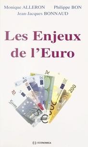 Jean-Jacques Bonnaud et Philippe Bon - Les enjeux de l'euro.