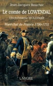 Histoiresdenlire.be Le comte de Lowendal, Ulrich-Frédéric Woldemar - Maréchal de France 1700-1755 Image