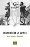 Jean-Jacques Bouquet - Histoire de la Suisse.