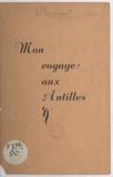 Jean-Jacques Bourgois - Souvenirs créoles et pittoresque antillais.