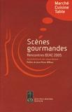 Jean-Jacques Boutaud - Scènes gourmandes - Rencontres Biennale Internationale des Arts Culinaires 2005.