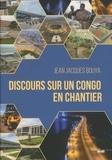 Jean-Jacques Bouya - Discours sur un congo en chantier.