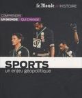 Jean-Jacques Bozonnet - Sports - Un enjeu géopolitique.