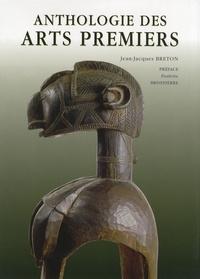 Jean-Jacques Breton - Anthologie des arts premiers.