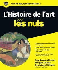 Jean-Jacques Breton et Philippe Cachau - L'Histoire de l'art pour les Nuls.