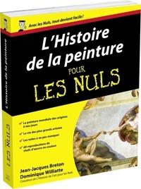 Jean-Jacques Breton et Dominique Williatte - L'Histoire de la peinture pour les Nuls.