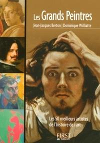 Jean-Jacques Breton et Dominique Williatte - Les Grands Peintres.