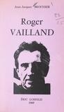 Jean-Jacques Brochier - Roger Vailland - Tentative de description.