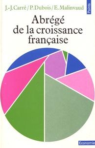 Abrégé de la croissance française - Un essai danalyse économique causale de laprès-guerre.pdf