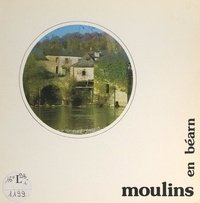 Jean-Jacques Cazaurang - Moulins en Béarn.