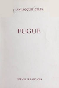 Jean-Jacques Celly - Fugue.