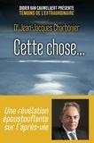 Jean-Jacques Charbonier - Cette chose....