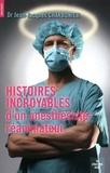 Jean-Jacques Charbonier - Histoires incroyables d'un anesthésiste-réanimateur.