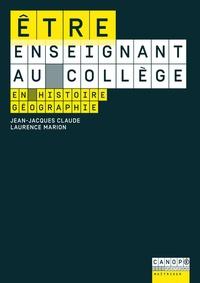 Jean-Jacques Claude et Laurence Marion - Etre enseignant au collège en histoire-géographie.