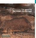 Jean-Jacques Cleyet-Merle - La grotte de Font-de-Gaume.