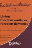 Jean-Jacques Colin et Jean-Marie Morvan - Limites, fonctions continues, fonctions dérivables.