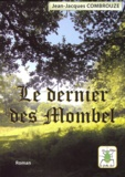 Jean-Jacques Combrouze - Le dernier des Mombel.