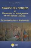 Jean-Jacques Croutsche - Analyse des données en marketing, en management et en sciences sociales : conceptualisation et applications.