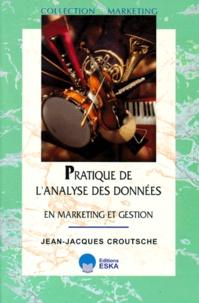 Jean-Jacques Croutsche - Statistiques et analyse des données - En marketing et gestion.