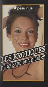 Jean-Jacques D'alins et Gérard de Villiers - À peau nue.