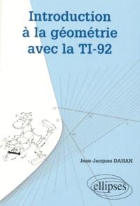 Introduction à la géométrie avec la TI-92 - Jean-Jacques Dahan | Showmesound.org