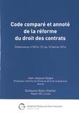 Jean-Jacques Daigre et Guillaume Goetz-Charlier - Code comparé et annoté de la réforme du droit des contrats - Ordonnance n° 2016-131 du 10 février 2016.