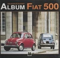 Jean-Jacques de Galkowsky et  Collectif - Album Fiat 500.