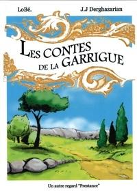 Jean-Jacques Derghazarian et  Lobé - Les Contes de la guarrigue.