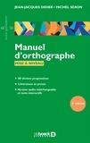 Jean-Jacques Didier et Michel Seron - Manuel d'orthographe - Mise à niveau.