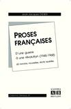 Jean-Jacques Didier - Proses françaises - D'une guerre à une révolution (1945-1968), 60 romans, nouvelles, récits revisités.
