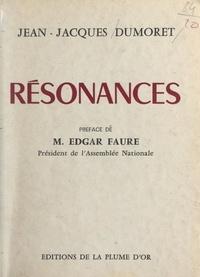 Jean-Jacques Dumoret et Edgar Faure - Résonances.
