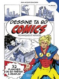 Jean-Jacques Dzialowski - Dessine ta BD comics - Techniques et astuces.