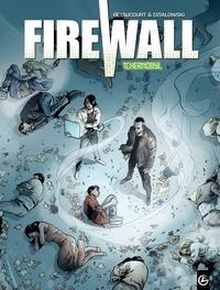 Jean-Jacques Dzialowski et Xavier Bétaucourt - Firewall Tome 1 : Tchernobyl.