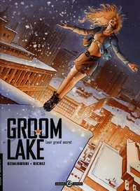 Jean-Jacques Dzialowski et Hervé Richez - Groom Lake Tome 2 : Leur grand secret.