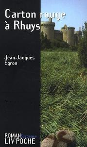 Jean-Jacques Egron - Carton rouge à Rhuys.