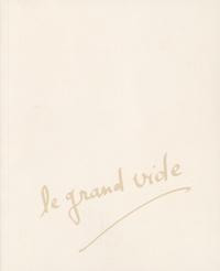 Jean-Jacques Enjalbert - Le grand vide.