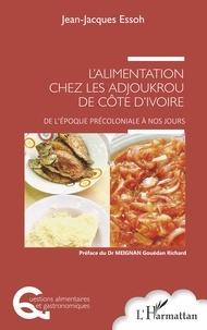 Galabria.be L'alimentation chez les Adjoukrou de Côte d'Ivoire - De l'époque précoloniale à nos jours Image