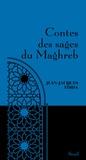 Jean-Jacques Fdida - Contes des sages du Maghreb.