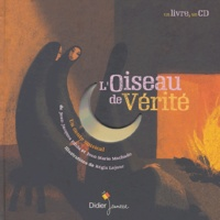Jean-Jacques Fdida et Jean-Marie Machado - L'oiseau de vérité. 1 CD audio