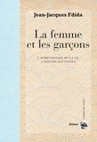 Jean-Jacques Fdida - La femme et les garçons - L'apprentissage de la vie à travers les contes.