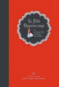 Le Petit Chaperon rouge - Ou La Petit Fille aux habits de fer-blanc.pdf