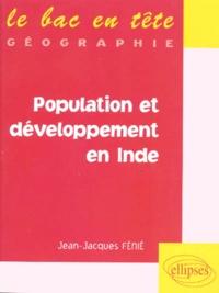 Jean-Jacques Fénié - Population et développement en Inde.
