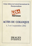 Jean-Jacques Fouché - Actes du colloque Visa pour l'image, 4, 5 et 6 septembre 2002 - 14e édition du festival international du photojournalisme.