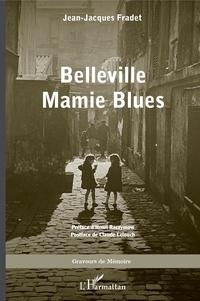Jean-Jacques Fradet - Belleville Mamie Blues.