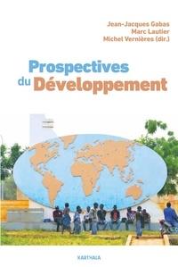 Jean-Jacques Gabas et Marc Lautier - Prospectives du développement.