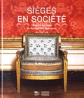 Jean-Jacques Gautier et Pauline Sombstay - Sièges en société - Histoire du siège du Roi-Soleil à Marianne.