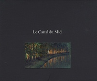 Jean-Jacques Gelbart et Benoît Séverac - Le Canal du Midi.