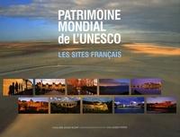 Jean-Jacques Gelbart et Jacques Pierron - Patrimoine mondial de l'Unesco - Les sites français.