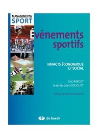Jean-Jacques Gouguet et Eric Barbet - Evénements sportifs - Impacts économique et social.