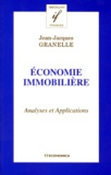 Jean-Jacques Granelle - Economie immobilière - Analyses et applications.